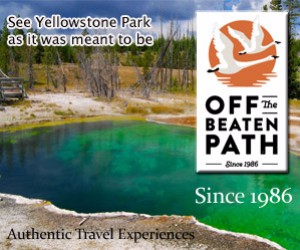 Off the Beaten Path - Yellowstone family vacations